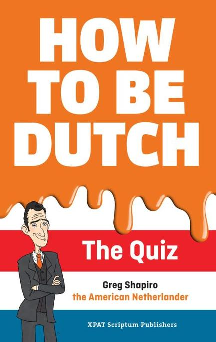how-to-be-dutch-greg-shapiro