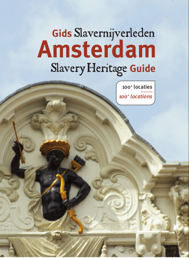 Amsterdam Slavery Heritage Guide