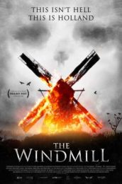 The Windmill promotional poster: This Isn't Hell, This Is Holland