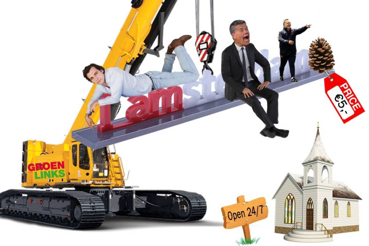photoshop featuring a giant crane with a GroenLinks logo, the IAmsterdam marketing sign, Thierry Baudet, Dick Advocaat, a five euro price tag and a church open 24/7.