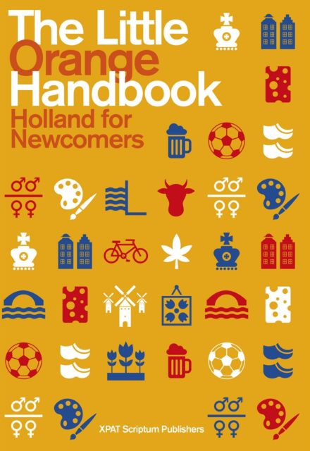 Essential reading about the Netherlands: The Little Orange Handbook