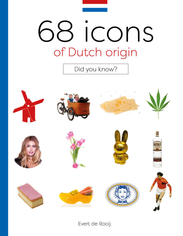 Facts, trivia and background stories: 68 icons of Dutch origin - DutchNews.nl